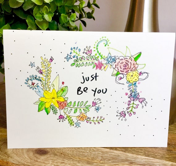 Positive Hello Card, be yourself card, Just be you, spectacular you, encouragement card, you stand out card, you're perfect, sidesandwich
