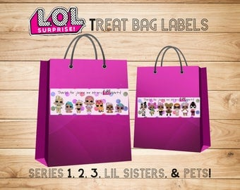 LOL Surprise Dolls Treat Bag Labels, series 1, 2, 3, Pets, and little sisters! Goody Bags, Loot Bags, Instant Download