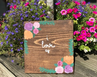 I Love Us Hand Painted Wall Hanging
