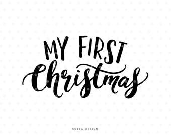My first christmas, My 1st Christmas SVG file, Christmas clipart, Merry SVG cutfile, Christmas SVG, Hand lettered svg, Christmas quote