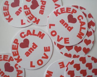 """Keep calm and Love"" confetti"