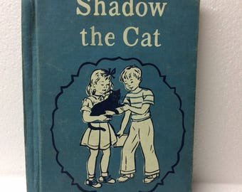 Shadow The Cat Vintage Cloth Covered Children's Book 1950