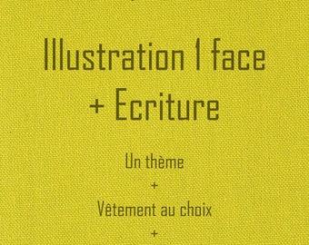 Custom clothing - 1 sided Illustration + writing