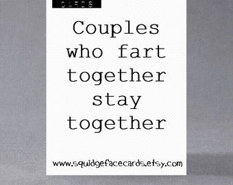 Anniversary, birthday, valentine, anti valentine card - Couples who fart together stay together