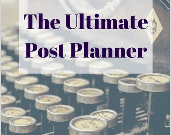 The Ultimate Post Planner 2.0