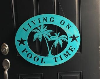 Wood living on pool time door sign