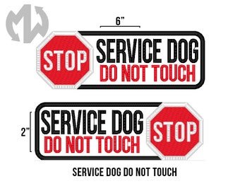 "Service Dog DO NOT TOUCH 2"" x 6"" Patch with Stop Sign"