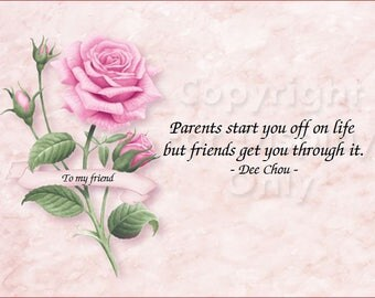 Pink Rose - Friends get you through it - Art ID_PRose01