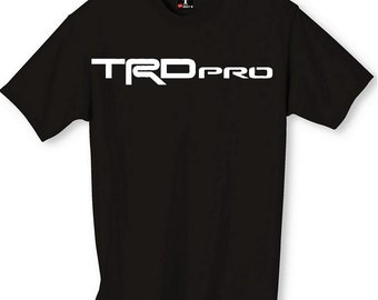 TRD PRO 4x4 T-Shirt CUSTOMIZATION available Free Shipping