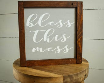 Bless This Mess  - Farmhouse Sign - Wood Sign