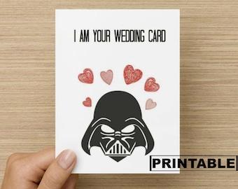 PRINTABLE Greeting Card - I am your wedding card: Star wars card, funny wedding card, Wedding card for star wars fan, card for wedding