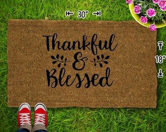 Thankful And Blessed Coir Doormat - 18x30 - Welcome Mat - House Warming - Mud Room - Gift - Custom
