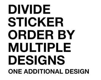 Divide my Sticker Order by an additional design