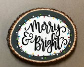 Merry and Bright, Wood Sign, Christmas Decor, Holiday sign