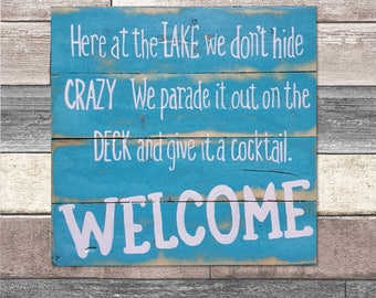 Deck sign - signs for the home, signs with sayings, wood sign, signs for cottage, welcome signs, funny signs, signs, wooden signs,
