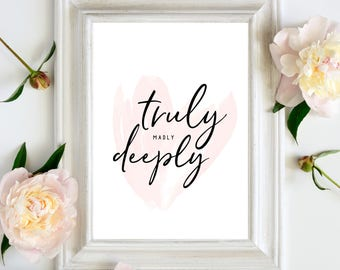 Truly madly deeply, Quote Print, Printable Wall Art poster, Calligraphy Print, Instant Download, Lyric Print, Bedroom Print, Love Print