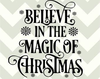 Believe in the magic of Christmas-SVG DXF cut files