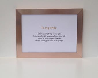 Love poem wedding present for bride from groom, Rose gold frame, Ready to give, can personalise with names or date, Romantic gift for her