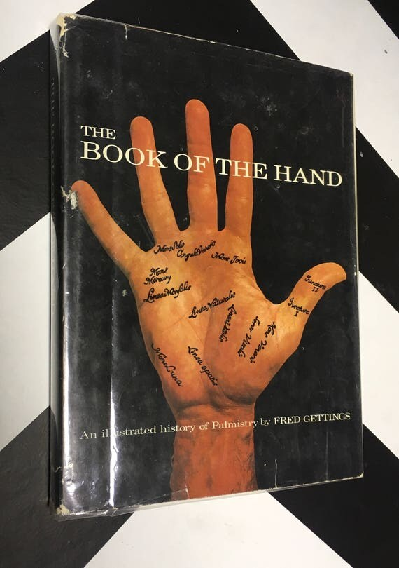 The Book of the Hand: An Illustrated History of Palmistry by Fred Gettings (1972)