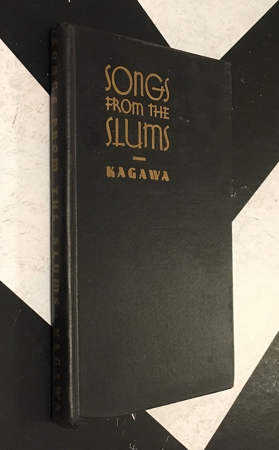 Songs from the Slums by Toyohiko Kagawa vintage Japan black classic rare poetry book (Hardcover, 1935)