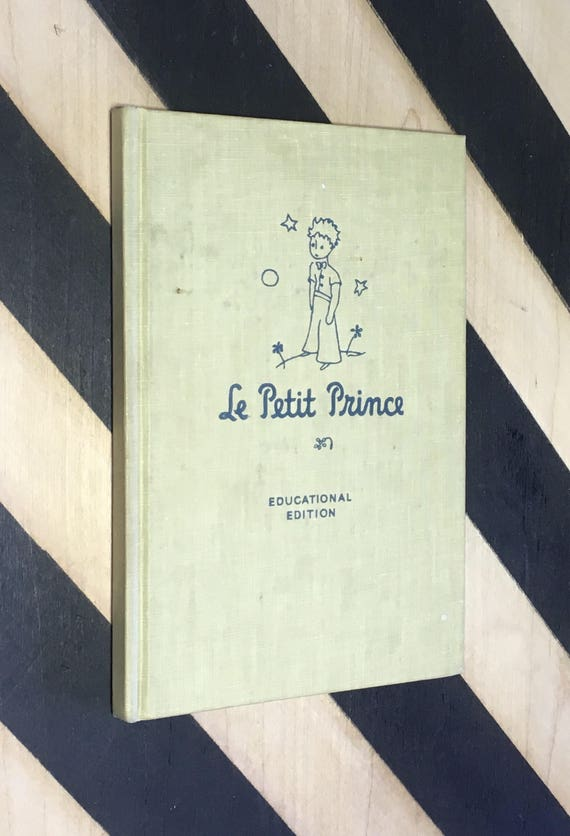 Le Petit Prince by Antoine De Saint-Exupéry With Illustrations Based Upon the Original Drawings of the Author (1946) hardcover book