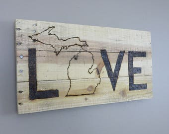 "Michigan Love Pallet Wood Sign - Pallet Sign - Wood Burned 10"" x 20"""