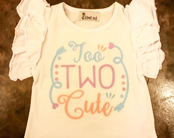 """Ruffle Sleeve tank top """"Too Two Cute"""" shirt for little girls. Toddler's second birthday shirt. Baby Girl's Two Year Old Shirt."""