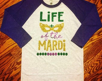 Women's Mardi Gras raglan for parade. New Orleans Life of the Mardi t-shirt. Glitter Masquerade top.
