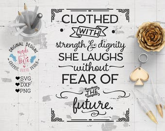 Bible svg, scripture svg file, Clothed with strength and dignity she laughs without fear of the future Cut File in SVG, DXF, PNG, bible dxf