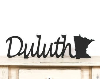 Duluth Minnesota / Duluth MN / Duluth Minnesota Gifts / Duluth MN Art / Duluth MN Sign / Minnesota / Minnesota Sign / Duluth