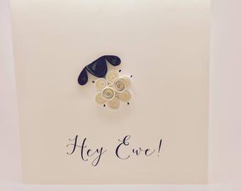 Hey Ewe - Handmade Little Sheep Quilled greetings card