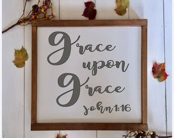 Grace upon Grace, Farmhouse Wood Sign, Rustic Wood Sign, Farmhouse Decor, Farmhouse Sign, Nursery Decor, 12x12 Sign, Gift for mom, Christmas