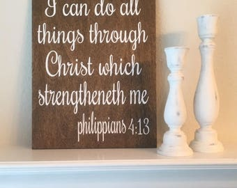 """I Can Do All Things Through Christ Which Strengtheneth Me Sign-9""""x 12"""" Rustic Philippians 4:13 Wood Sign-Inspirational Sign"""