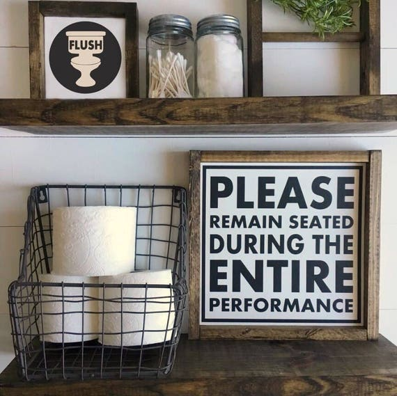 Please Remain Seated, Bathroom Sign, Wood Framed Sign, Rustic Decor, Farmhouse Decor, Gallery Wall, Restroom