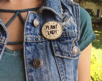 Plant Lady Embroidered Pin