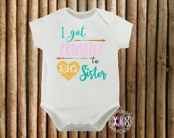 Customised I got Promoted to Big Sister / Cousin Onesie or T Shirt