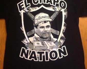 El Chapo Nation El Chapo Guzman Joaquin Loera Shirt