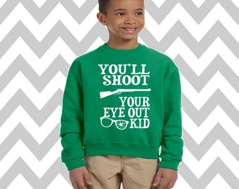 You'll Shoot Your Eye Out Youth Unisex Sweatshirt Snowman Sweatshirt Ugly Christmas Sweater Kids Christmas Sweater Holiday Party Shirt