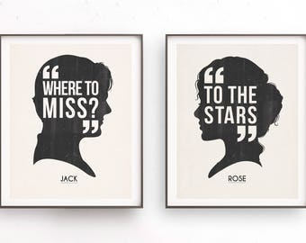 Jack and Rose art. Titanic movie. Where to miss. To the starts. Love quote gift. Jack Dawson. Rose Dawson. Girlfriend gift
