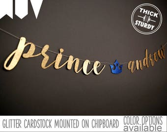 prince banner with personalized name, fairy tale baby shower, prince baby shower, royal prince birthday, glitter banners, cursive banner