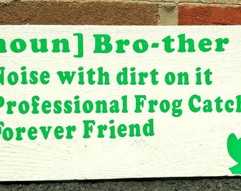 Brother definition wooden sign