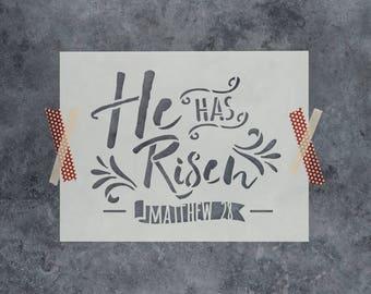 He Has Risen Stencil - Reusable DIY Craft Bible Stencils of He Has Risen Matthew 28