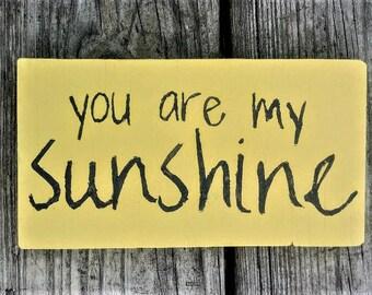 You are my sunshine wood decor sign