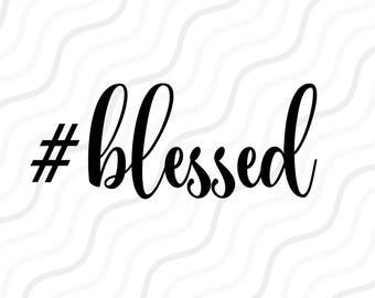 Blessed SVG, Thankful SVG, Thanksgiving SVG Cut table Design,svg,dxf,png Use With Silhouette Studio & Cricut_Instant Download