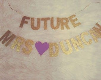 Future Mrs. Banner, Bridal Shower Banner, Bachelorette Party Banner