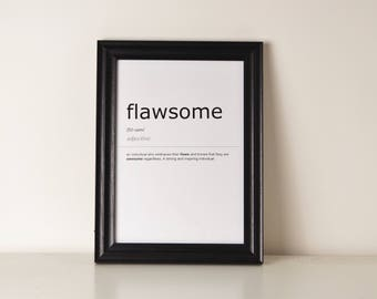 Flawsome Definition Print. Inspirational Quote Print.Wall Art. Motivational Quote. Typography Art. Monochrome Print. Home Décor. Wall Décor