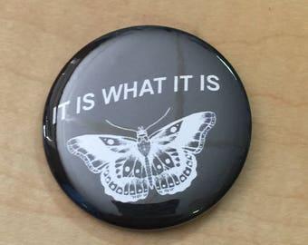 It is What It Is-Harry Styles-2.25 inch Custom Button