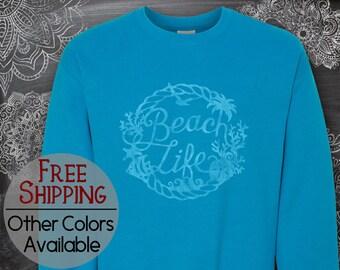 Beach Life, Beach Shirt, Vacation Sweatshirt, Pool Shirt, Summer Shirt, Fun Shirt, Plus Size Available, 70s Retro Shirt, Long Sleeve, Gift