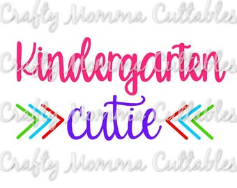 Kindergarten Cutie SVG file // Kindergarten SVG // First Day of School Cut File // Silhouette File // Cutting File // Little Sis SVG file