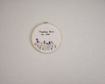 happiness blooms from within embroidery hoop - wall art - embroidery hoop - home decor